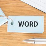 MOS Word 365&2019 Expertを学習して、ワンランク・ツーランク上の仕事をしましょう!